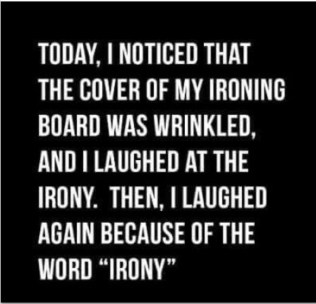 ~~~ Irony ? ~~~