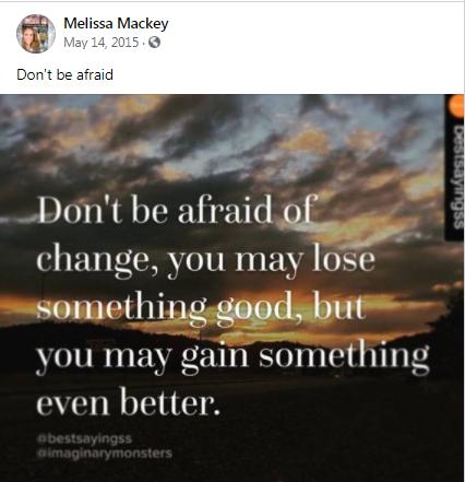 don't be afraid ! ~ melissa