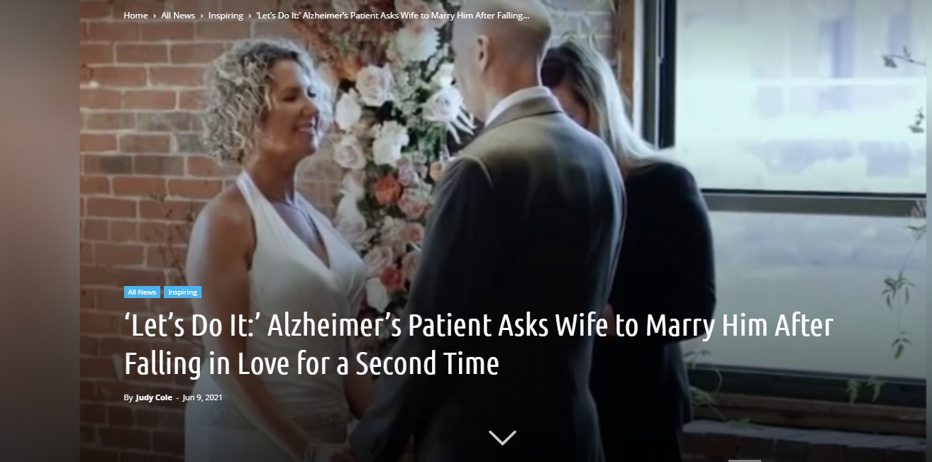 'Let's Do It:' Alzheimer's Patient Asks Wife to Marry Him....
