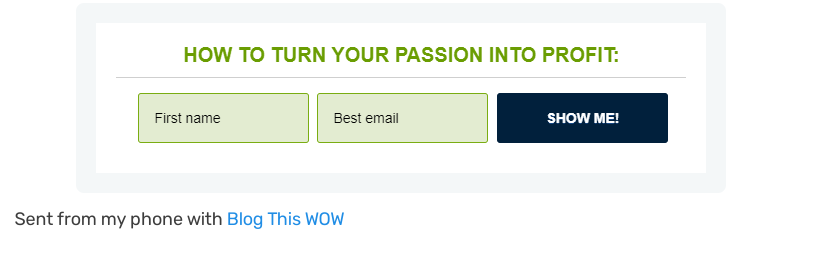 How to turn your passion into profit....