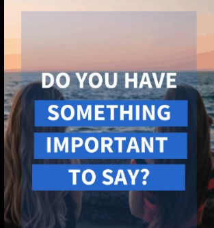 do you have something important to say ?