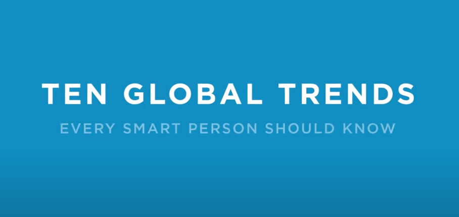 10 global trends every smart person should know