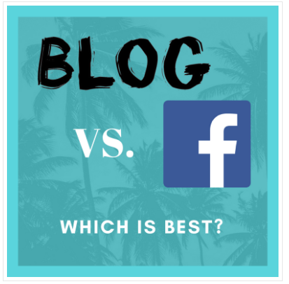 Why Blogging is So Much Better than Facebook . . . .